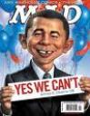 """""""Sim, não somos capazes"""" - Capa da revista humorística MAD ironizando com as promessas eleitorais de Obama"""